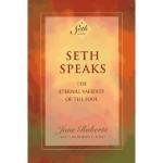 Seth Speaks: Eternal Validity of the Soul