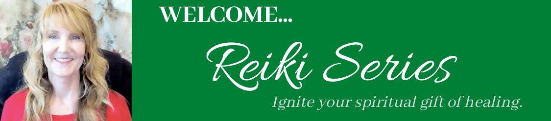 Reiki Series Welcome