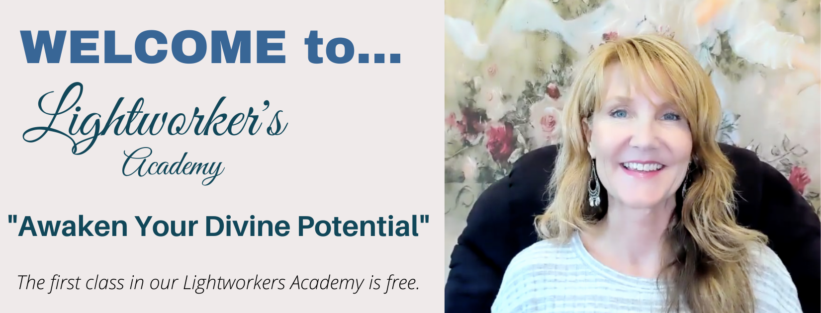 Lightworkers Academy FREE CLASS WELCOME (1)