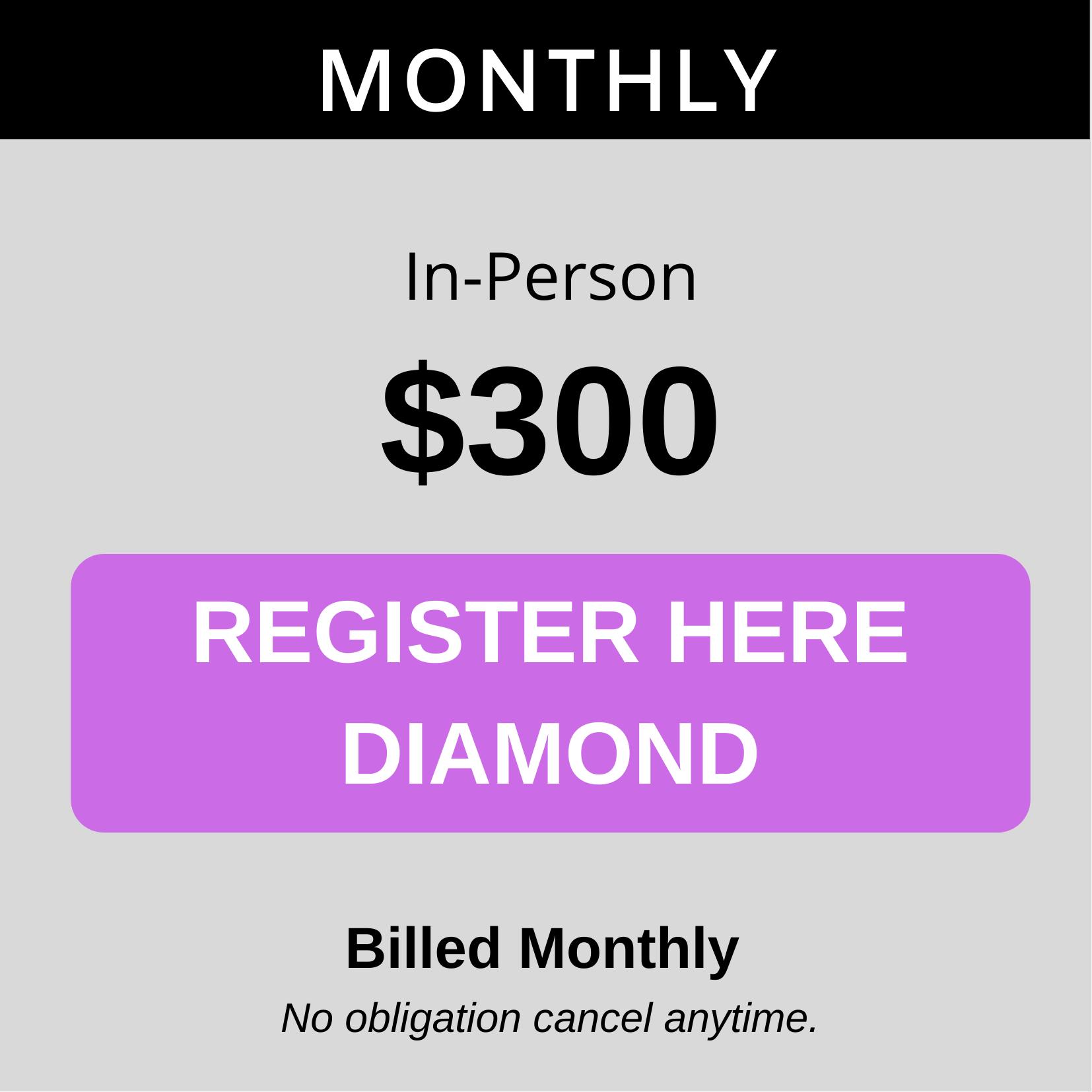 Diamond Monthly inperson