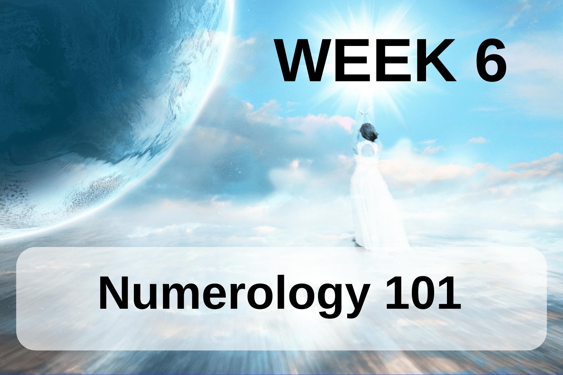 LA Wk 6 Numerology 101 2